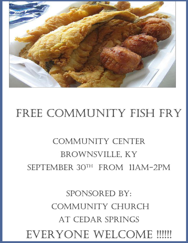 Free community fish fry this saturday the edmonson voice for Brownsville fish fry